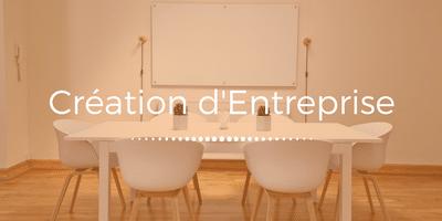 Création d'Entreprise – Les Premiers Bureaux