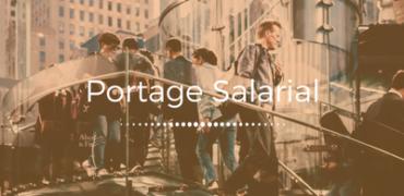 Qu'est-ce Que le Portage Salarial ?